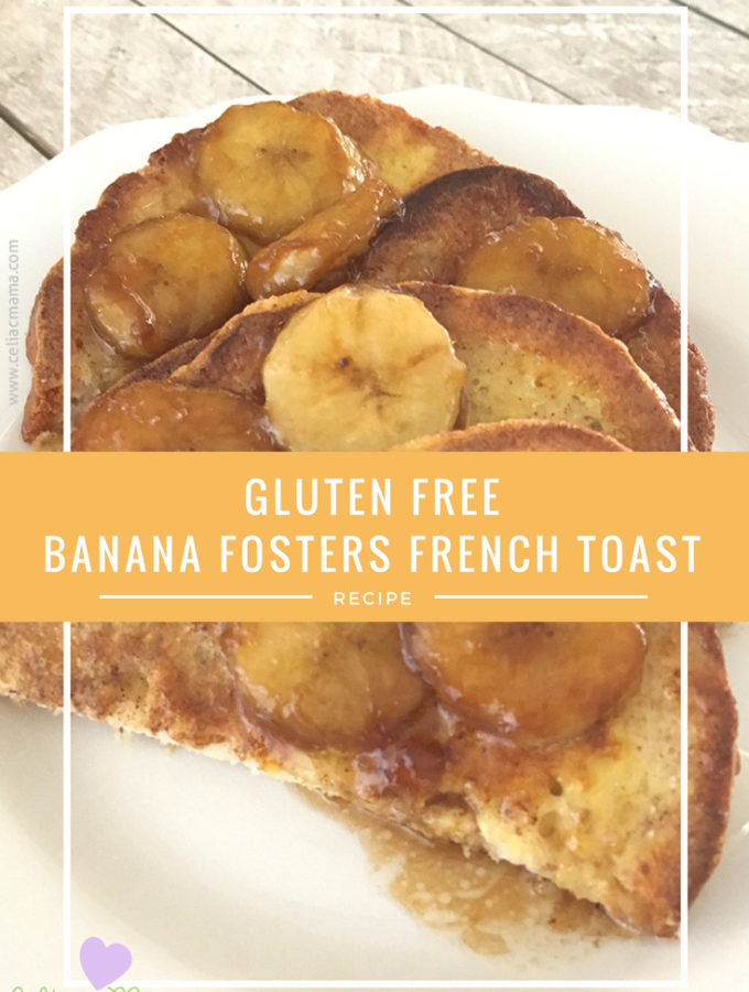 gluten-free-bananas-foster-french-toast