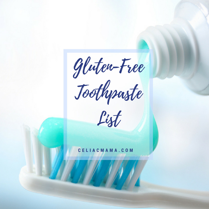 Gluten Free Toothpaste List - Celiac Mama